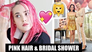 Dying My Hair Pink & Bridal Shower | Weekly Vlog #4