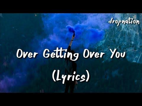 Said The Sky - Over Getting Over You (Lyrics) Ft Matthew Koma