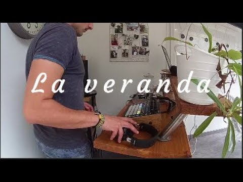 La veranda - Original mix - Crée avec le Circuit Novation