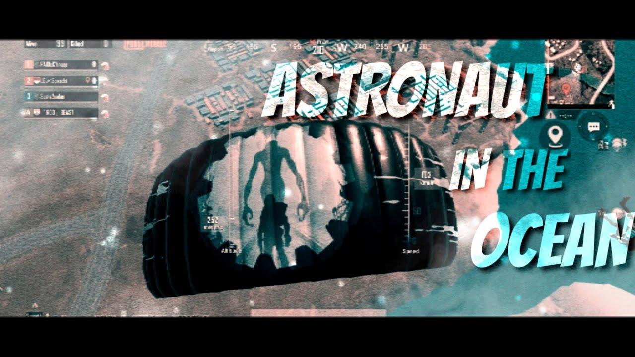 Astronaut In The Ocean 💙(PubgmFragMove) | Speedy PUBGMobile
