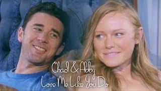 Chad & Abby- Love Me Like You Do