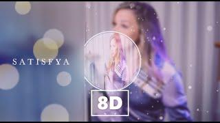 SATISFYA [English Version] [Female] [8D AUDIO]