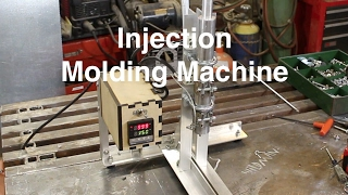 Injection Molding Machine for under $100 in parts using less than $700 worth of machinery!