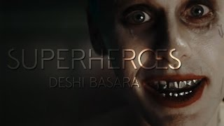 Superheroes || Deshi Basara [Marvel vs. DC]
