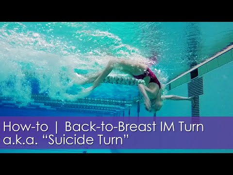 "How-to | Back To Breast IM Flip Turn Aka ""Suicide Turn"""