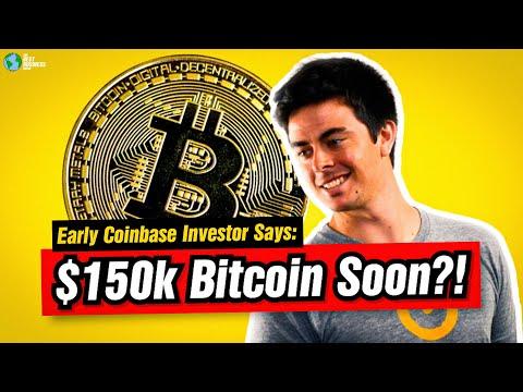 FIRST Coinbase Investor Predicts $150k Bitcoin Price Soon.
