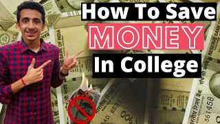 How to Save Money In College ? | Save Money Tips & Personal Hacks | 5 Easiest Ways