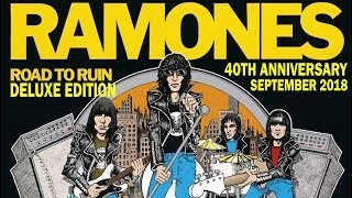 RAMONES - ROAD TO RUIN - 40TH ANNIVERSARY DELUXE EDITION BOX SET REVIEW - SEPTEMBER 2018