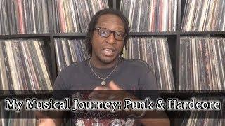 My Musical Journey: Punk & Hardcore
