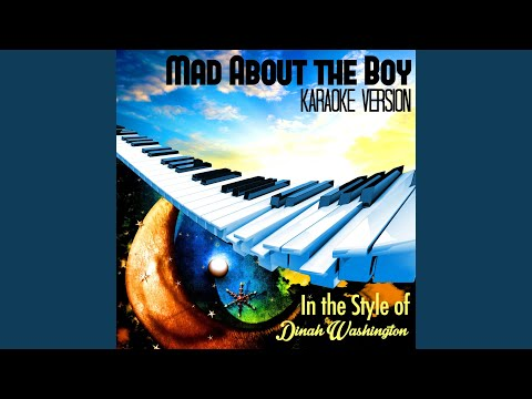 Mad About The Boy (In The Style Of Dinah Washington) (Karaoke Version)