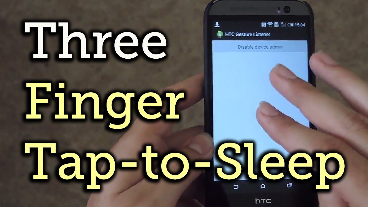 Enable Three Finger Tap-to-Lock on Your HTC One M8 [How-To]