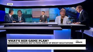 What's her game plan? Weakened PM May in Paris ahead of Brexit talks (part 1)