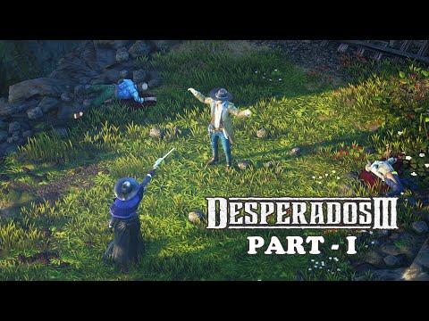 Desperados Iii Gameplay Walkthrough Pc 2020 Part I Youtube
