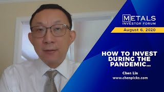 """""""How to Invest during the Pandemic.."""" Chen Lin of Chenpicks.com at the virtual MIF on August 6, 2020"""