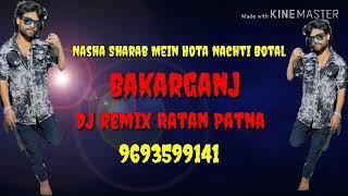 Nasha Sharab Mein Hota Nachti Botal DJ 969 3599 141