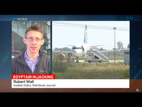 Interview with Robert Wall from Wall Street Journal on EgyptAir hijacking