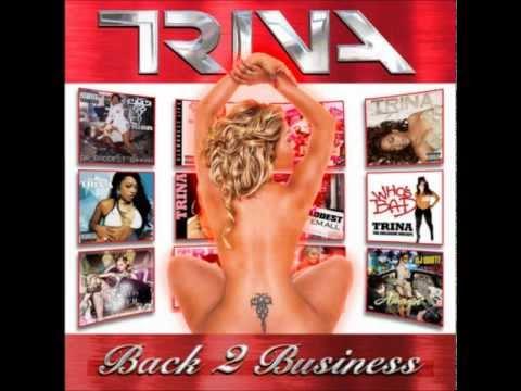 *NEW* TRINA BAD BITCH