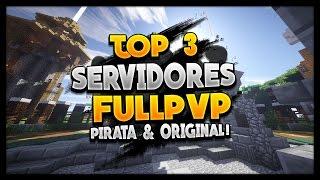 TOP 3 SERVIDORES DE FULLPVP! (Pirata & Original) 1.7 1.8