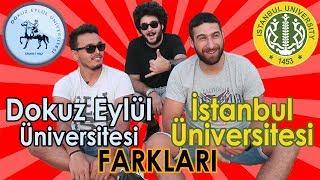 İstanbul Üniversitesi vs Dokuz Eylül Üniversitesi Karşılaştırma