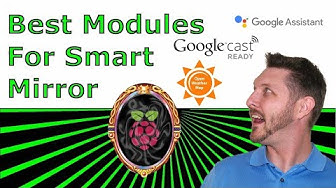 Some of the Best Magic Mirror 2 Modules - How to Build