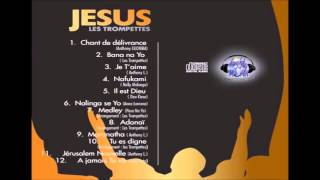 Jésus -  Les Trompettes  (Album complet)