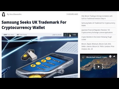 Daily Bitcoin News. Samsung Seeks UK Trademark For Cryptocurrency Wallet.