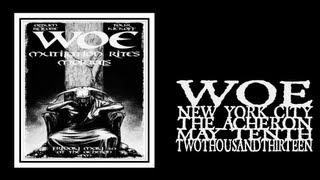 Woe - Song of my Undoing (The Acheron 2013)