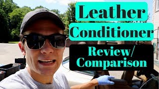 Comparing Car Leather Seat Conditioners!