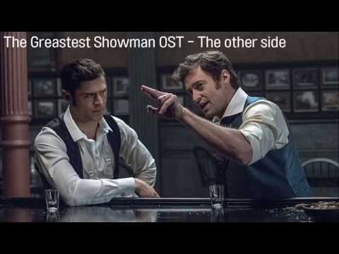 The Greatest Showman OST - The Other...