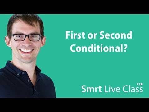First or Second Conditional? - Intermediate English with Shaun #52