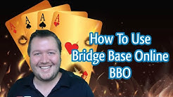 How To Use Bridge Base Online (BBO)