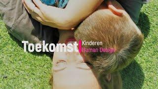 Toekomst kinderen - Human Design