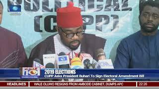 CUPP Asks President Buhari To Sign Electoral Amendment Bill