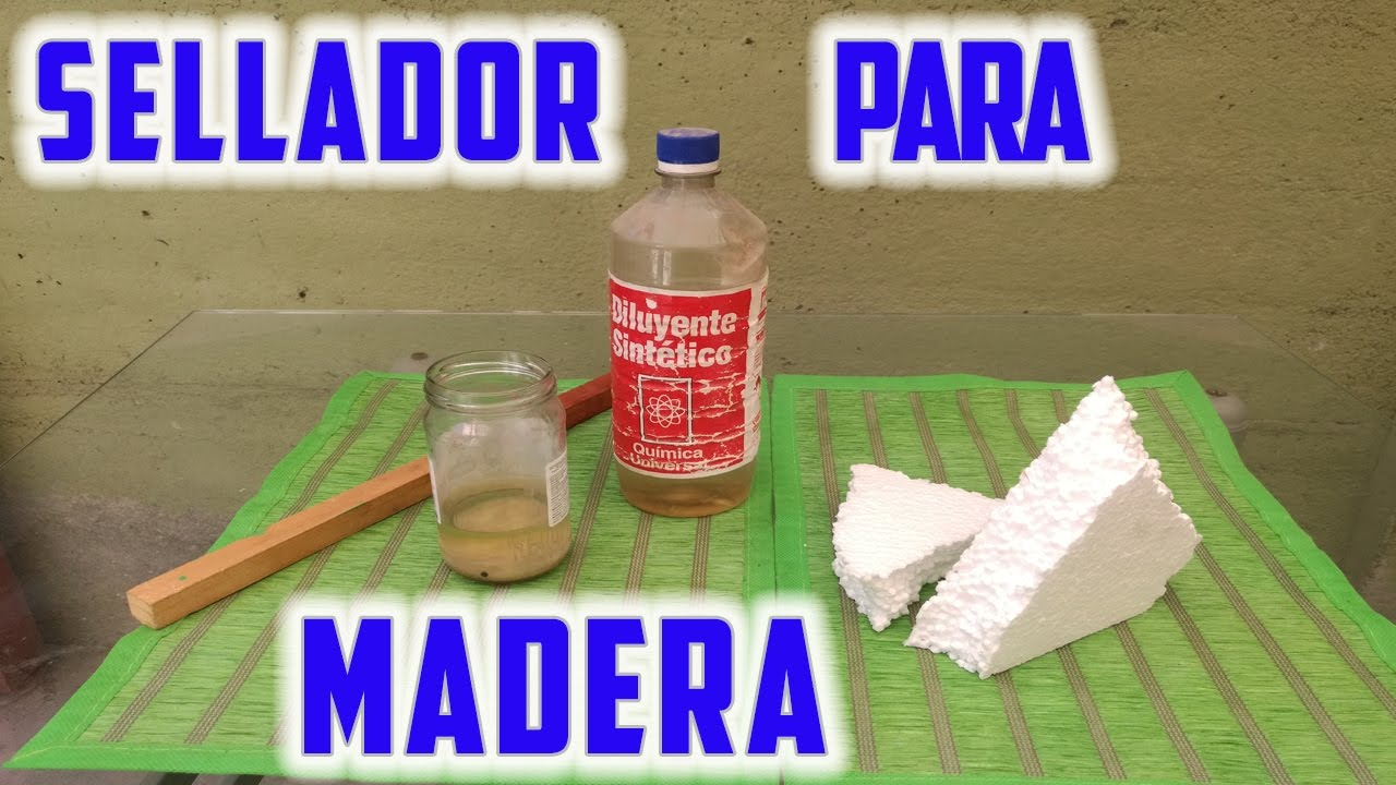 sellador para madera youtube