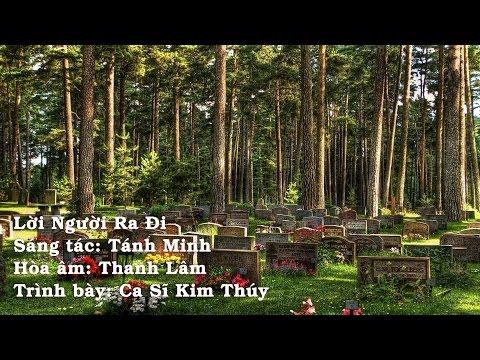 Lời Người Ra Đi - Trình bày: Ca Sĩ Kim Thúy