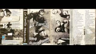 La Familia - Singur contra lumii