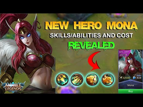 NEW HERO MONA SKILLS/ABILITIES and COST REVEALED - Mobile Legends