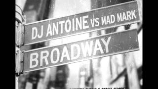 DJ Antoine & Mad Mark - Broadway (Roberto Ciminna Dj vs. Daniel Chopier Bootleg)