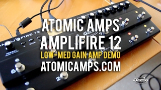 Atomic: AmpliFIRE 12 - Some low-medium gain amps and settings