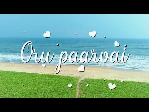 Oru Paarvai - Single Music Video /4k / 2019 / LENIX / Anandhabin /Subashsug /Abi advik /Tony&Rithyka