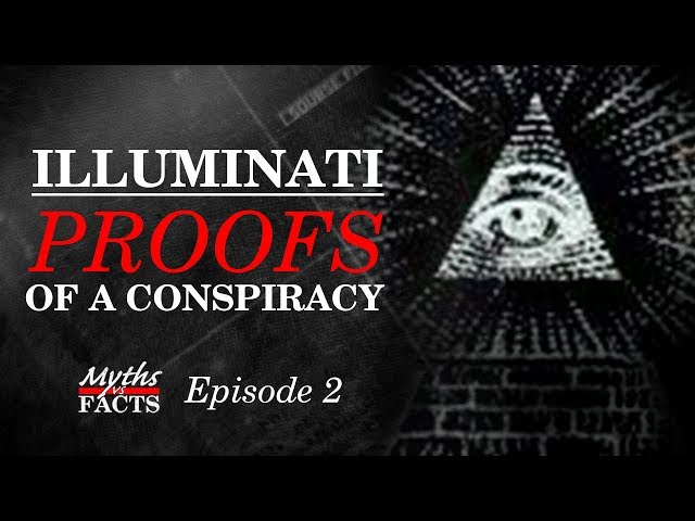 Illuminati | Proofs of a Conspiracy