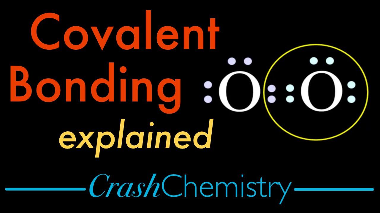 covalent bonding tutorial covalent vs ionic bonds explained