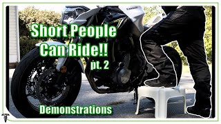 Short and want a motorcycle? | Demonstrations for the Short Rider!