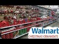 WALMART CHRISTMAS ORNAMENTS!!! COME WITH ME