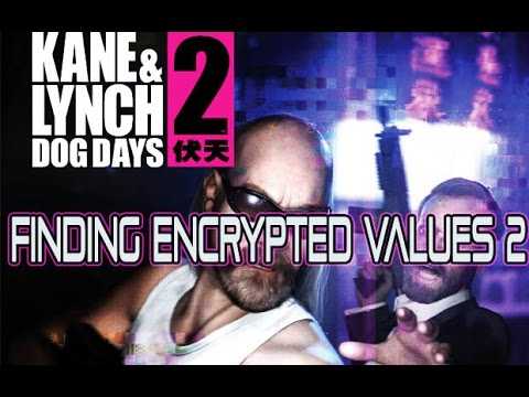Game Hacking: Finding Encrypted Values 2 /Kane and Lynch 2