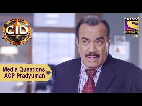 Your Favorite Character   Media Questions ACP Pradyuman   CID
