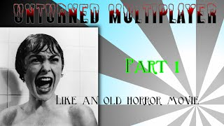 Unternd multiplayer part 1 like an old horror movie