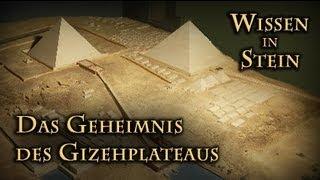 Wissen in Stein II (Das Geheimnis des Gizehplateaus) Axel Klitzke