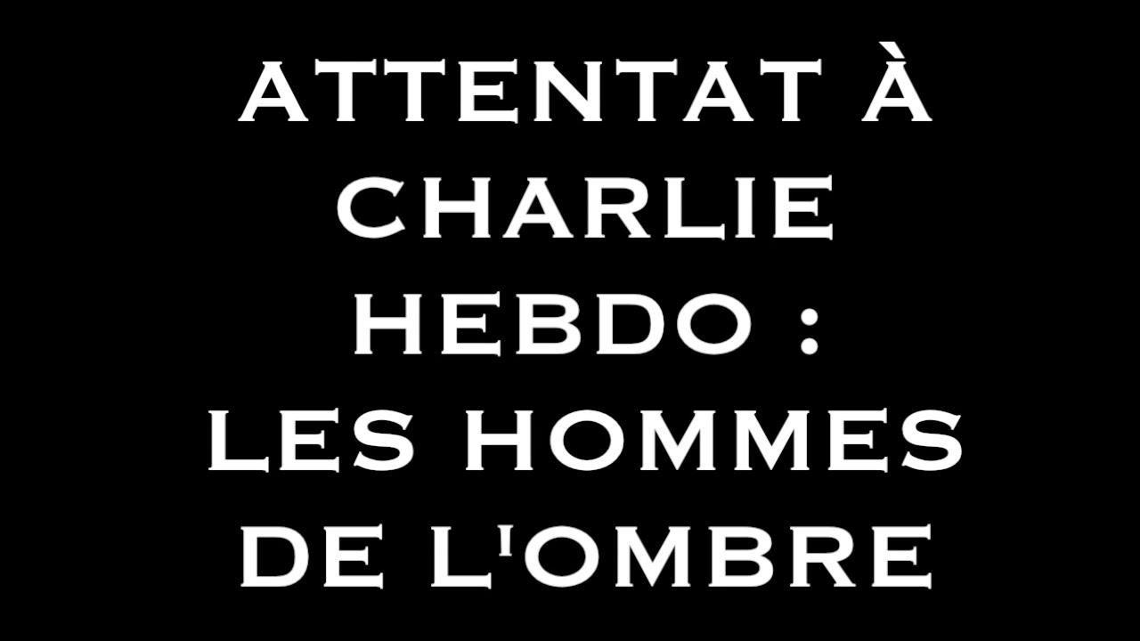 Attentat à Charlie Hebdo : les hommes de l'ombre