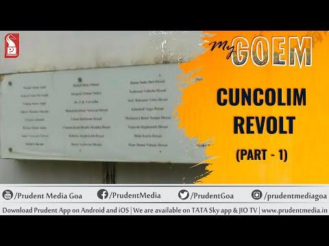 My Goem_ Cuncolim Revolt_11 Oct17_ EP 36 _Prudent Media Goa